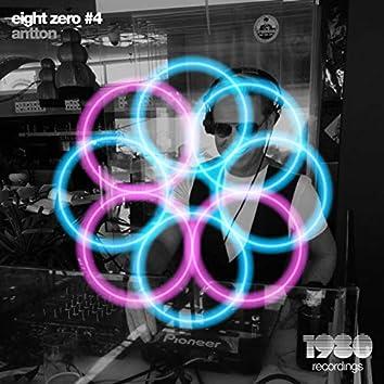 Eight Zero #4