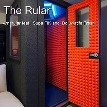 The Rular (feat. Boluwatife Fresh, Supa Fik)