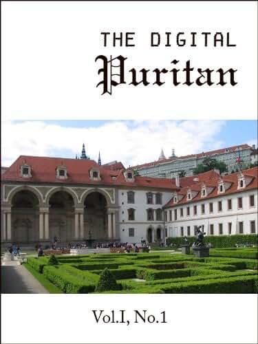 The Digital Puritan - Vol.I, No.1 (English Edition)