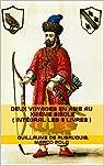 Deux Voyages en Asie au XIIIème siècle par de Rubruquis