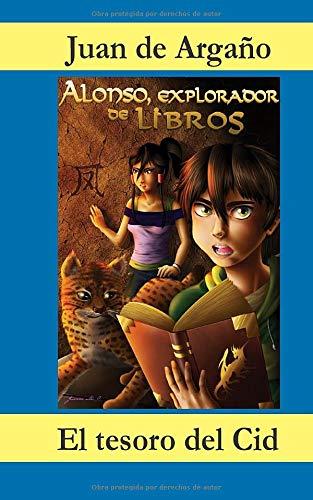 Alonso, explorador de libros: El tesoro del Cid: Volume 1
