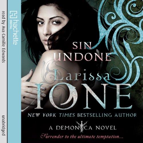 Sin Undone Audiobook By Larissa Ione cover art