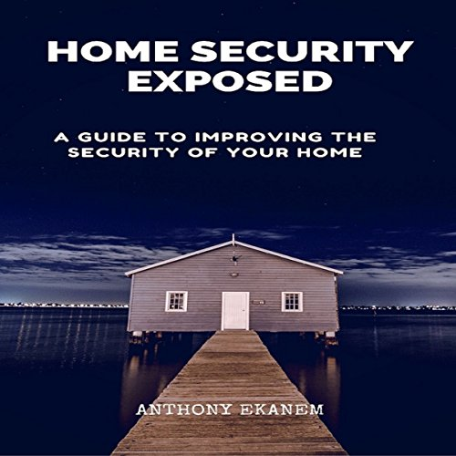 Home Security Exposed audiobook cover art
