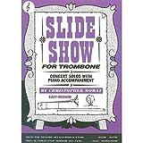 Slide Show for Trombone (Treble Clef), Trombone TC, Christopher Mowat