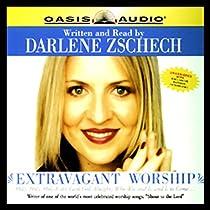 Darlene Zschech Extravagant Worship Book