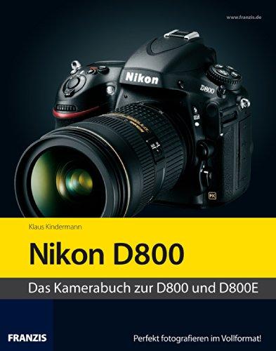 Profibuch Nikon D800/D800E (German Edition)