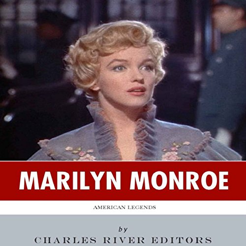 American Legends: The Life of Marilyn Monroe audiobook cover art