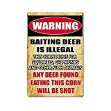 kengtou Warning Tin Signs,Warning Baiting Deer is Illegal Vintage Metal Tin Sign for Men Women,Wall Decor for Bars,Club, Restaurants,Cafes Pubs 12x8 Inch