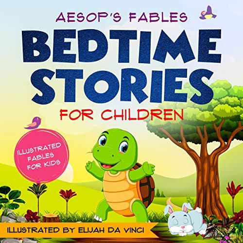 Bedtime Stories for Children: Aesop's Fables audiobook cover art
