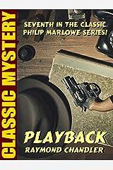 Playback: Philip Marlowe #7 Kindle Edition
