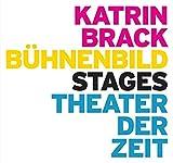 Katrin Brack: Bühnenbild / Stages