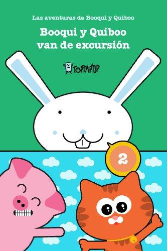 Booqui y Quiboo van de excursión: Las histórias de Booqui y Quiboo (TopTapTip)