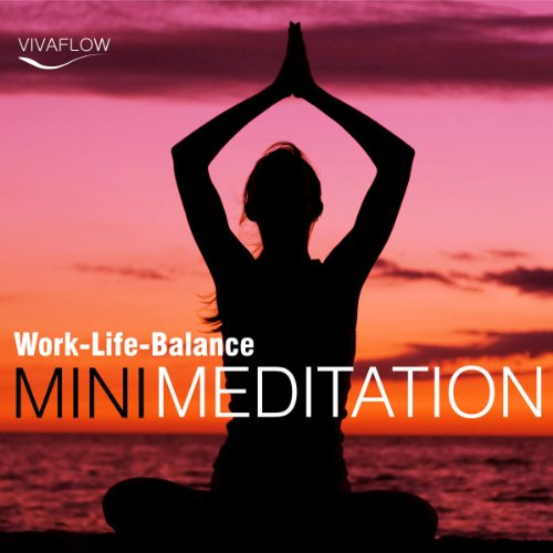 Mini Meditation: Work-Life-Balance Titelbild