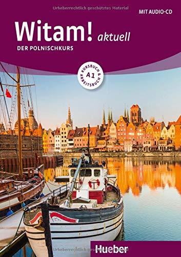 Witam! aktuell A1: Der Polnischkurs / Kursbuch und Arbeitsbuch mit Audio-CD: Der Polnischkurs / Kursbuch + Arbeitsbuch + Audio-CD