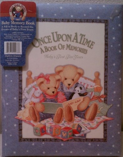 Blue Jean Teddy Once Upon a Time: A Book of Memories: Baby's First Five Years