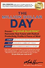 The Million Dollar Day: Proven