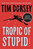 Tropic of Stupid (Serge Storms)