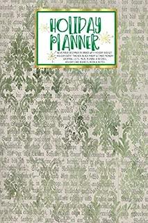 Holiday Planner: Green Ephemera   Christmas   Thanksgiving   2019 Calendar   Holiday Guide   Gift Budget   Black Friday   Cyber Monday   Receipt ... Card Address   Women   Wife   Mom   Gift