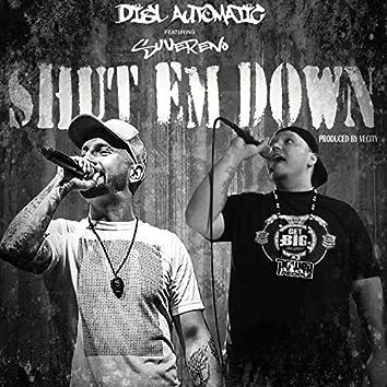 Shut Em Down (feat. Suvereno)