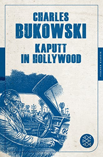 Kaputt in Hollywood: Stories (Fischer Klassik)