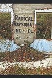 Radical Rapsodia