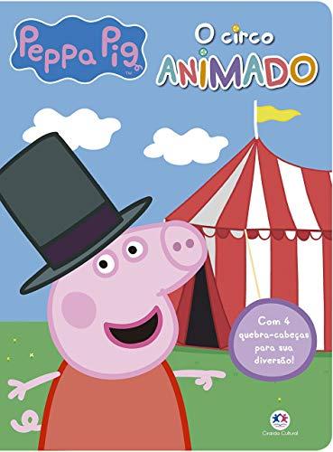 Peppa Pig - O circo animado: Com 4 quebra-cabeças para sua diversão!