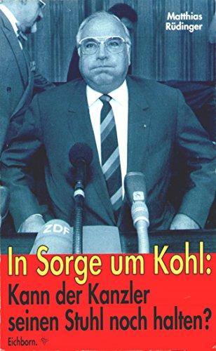 In Sorge um Kohl: Kann der Kanzler seinen Stuhl noch halten?