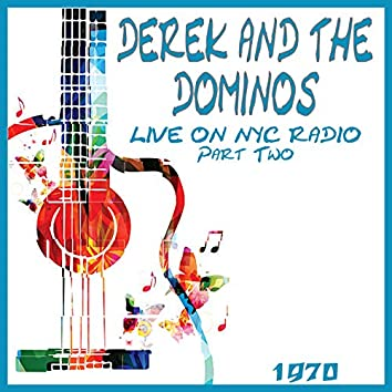 Live on NYC Radio 1970 Part Two (Live)