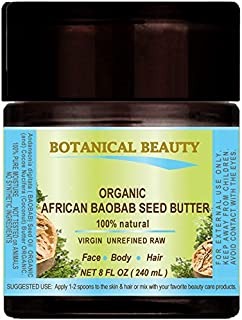 ORGANIC BAOBAB SEED OIL - BUTTER. 100% Natural - RAW -VIRGIN - UNREFINED. For Skin, Hair, Lip and Nail Care. (8 Fl. oz. - 240 ml.)