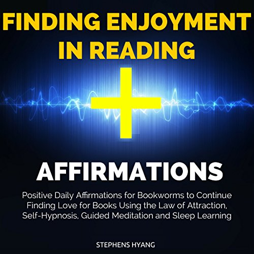 Finding Enjoyment in Reading Affirmations audiobook cover art