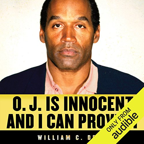 O. J. Is Innocent and I Can Prove It audiobook cover art