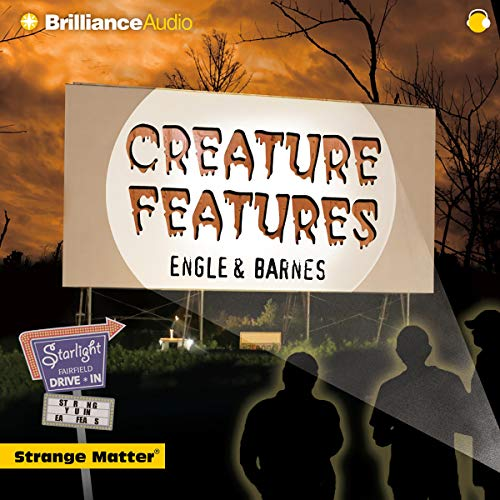 Creature Features Audiobook By Engle,                                                                                        Barnes cover art