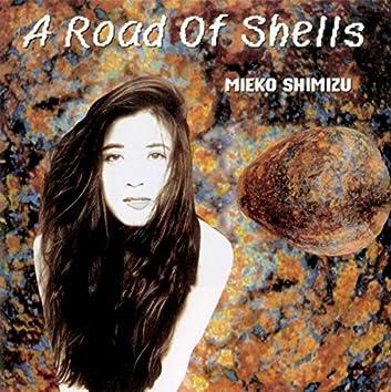 貝の道/A Road Of Shells