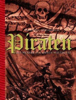 Piraten - Die Herrscher der Sieben Weltmeere