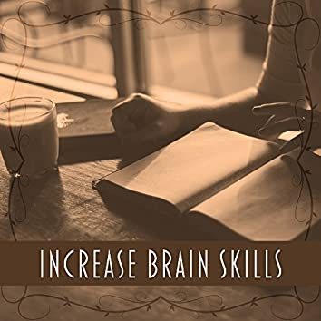 Increase Brain Skills – Music for Study, Easy Learning, Classical Sounds for Concentration, Good Memory, Easier Exam, Mozart, Bach, Beethoven