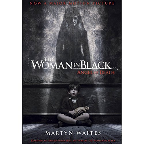 The Woman in Black: Angel of Death (Movie Tie-in Edition) audiobook cover art