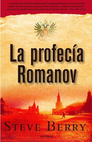 La profecía Romanov (OTROS LIB. EN EXISTENCIAS S.BARRAL)