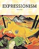Expressionismus: 25 Jahre TASCHEN - Dietmar Elger