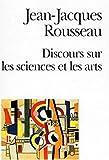 Discours sur les sciences et les arts - Format Kindle - 1,98 €