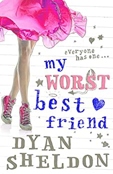 My Worst Best Friend by [Dyan Sheldon]