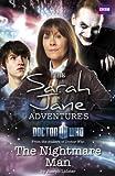 Sarah Jane Adventures: The Nightmare Man (English Edition)
