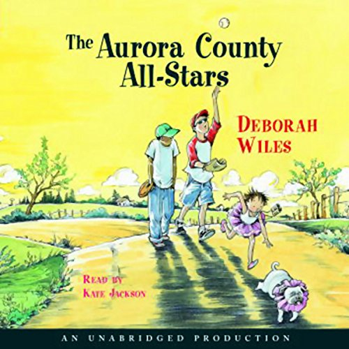 The Aurora County All-Stars audiobook cover art