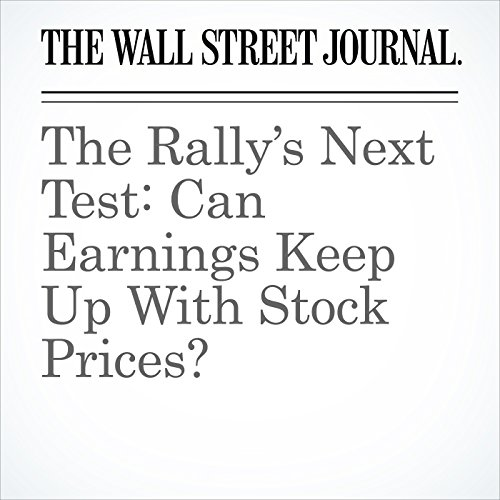 The Rally's Next Test: Can Earnings Keep Up With Stock Prices? copertina