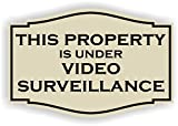 This Property is Under Video Surveillance Sign (3 x 4.5, Almond with Black)