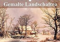 Gemalte Landschaften (Wandkalender 2022 DIN A3 quer): Beeindruckende Kunstwerke aus einer verganenen Epoche (Monatskalender, 14 Seiten )