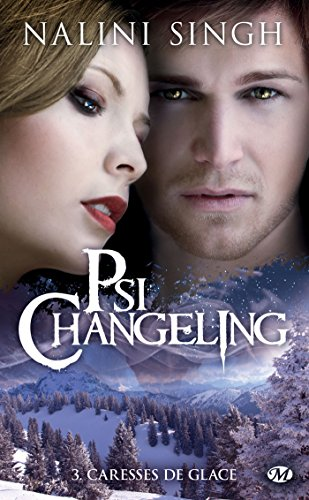 Caresses de glace: Psi-changeling, T3