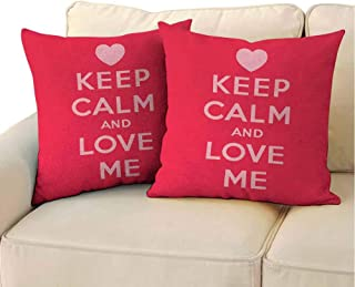 QIAOQIAOLO Fine Plush Pillowcase Keep Calm (Set of 2) Love Me Saint Valentines Day Theme Phrase of Love for Romantic Couples for Bedroom Scarlet Pale Pink 18x18 inch