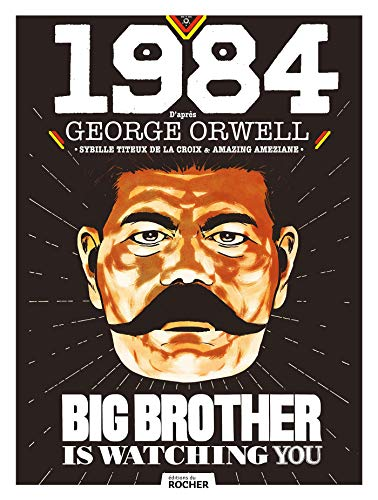 1984: roman graphique d'après George Orwell