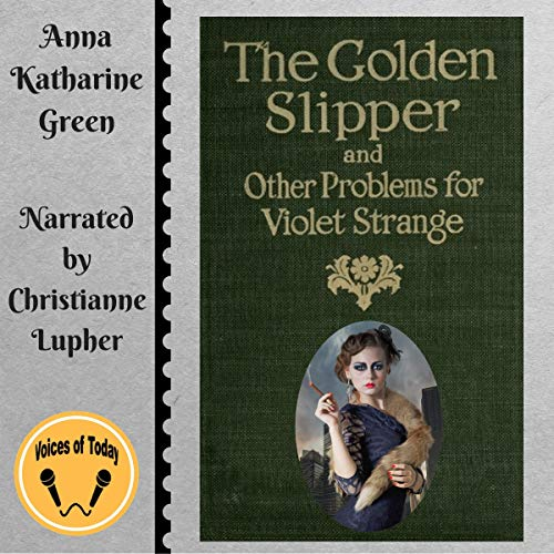 The Golden Slipper and Other Problems for Violet Strange  By  cover art