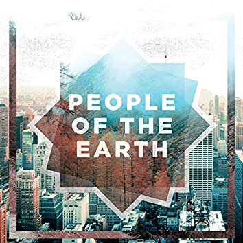 We Are People of the Earth